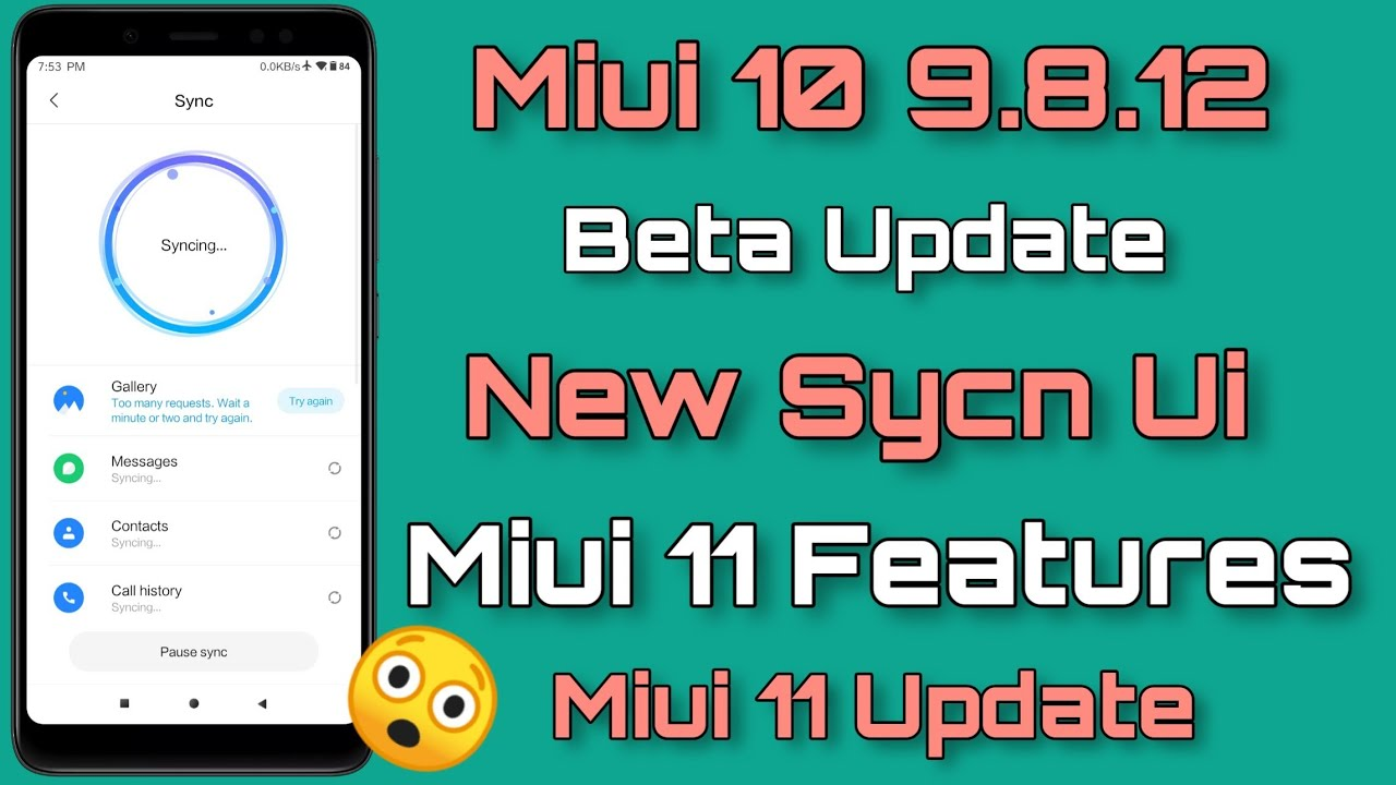 Miui 10 9 8 12 beta Update Release | New Sync Ui & Miui 11 More Features  Add | All Mi Device😲