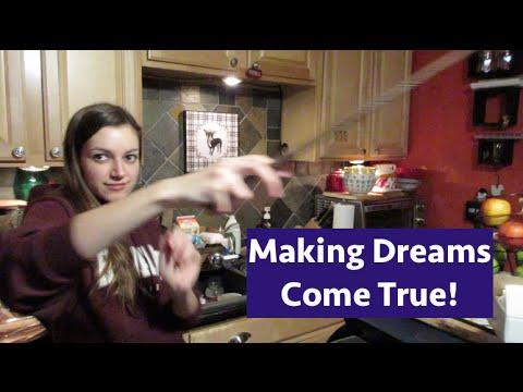 Making Dreams Come True!