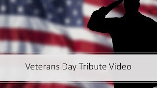 2018 Veterans Day Tribute Video