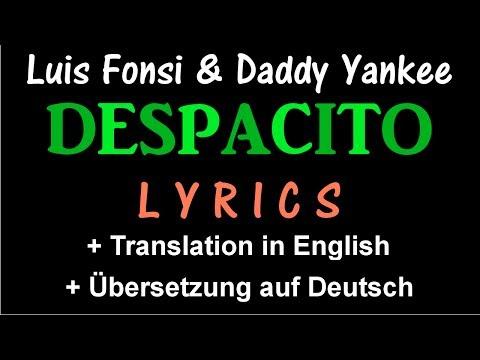 Despacito (Luis Fonsi & DY) - Lyrics [+ Translation in English] [+ Übersetzung auf Deutsch]