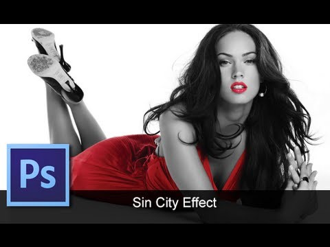 Adobe Photoshop CS6 - [Sin City Effect] [Color Splash]