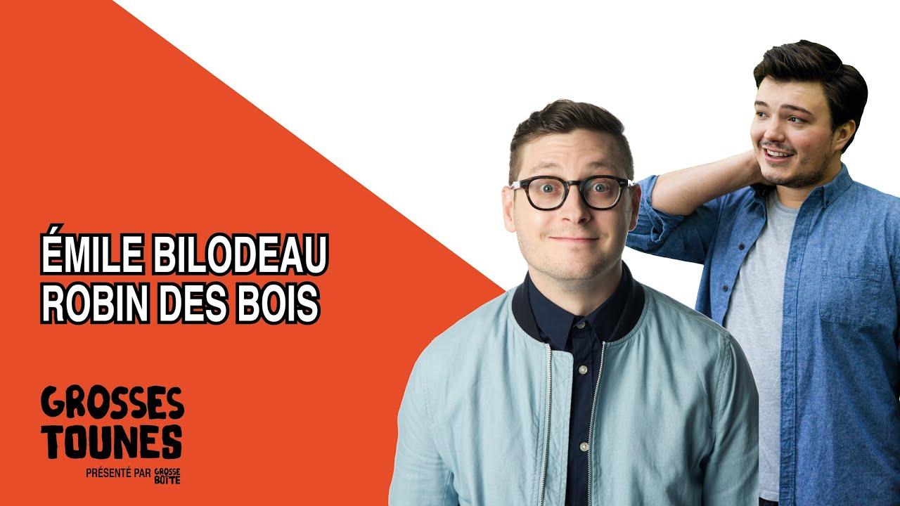 Grosses Tounes présenté par Grosse Boîte - Robin des Bois par Émile Bilodeau