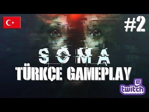 SoMa Türkçe Gameplay #2 Twitch Canlı Yayın Tekrarı