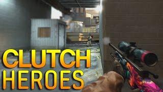 CS:GO - Clutch HEROES! #22