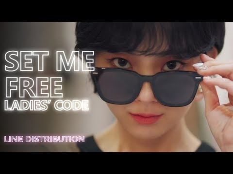 LADIES' CODE - Set Me Free (Line Distribution) | TheSeverus
