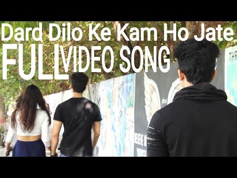 Dard Dilo Ke Kam Ho Jate FULL VIDEO SONG / LOVE V S  STOR
