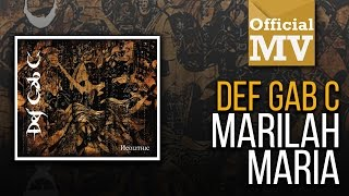 Video Def Gab C - Marilah Maria (Official Music Video) download MP3, 3GP, MP4, WEBM, AVI, FLV Juni 2018