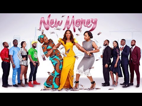 New Money Latest Nigerian Nollywood Movies 2019 thumbnail