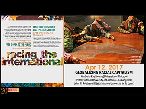 4.12.17 | Racing the International: Globalizing Racial Capitalism