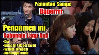 Download lagu PENGAMEN GABUNGIN 4 LAGU ANJI !!! PENONTON IKUTAN BAPER - TRI SUAKA PENDOPO LAWAS