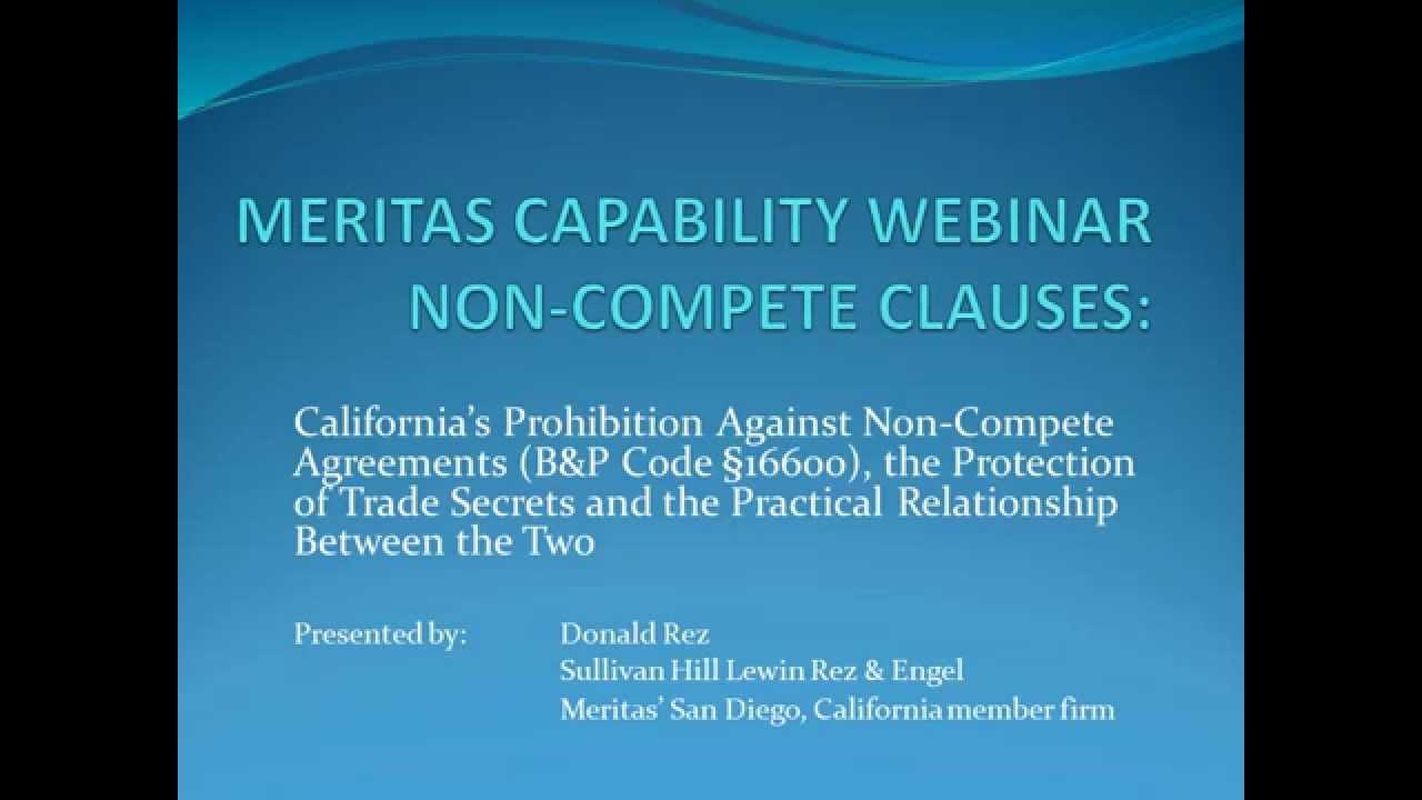 Californias Prohibition Against Non Compete Agreements Bp Code