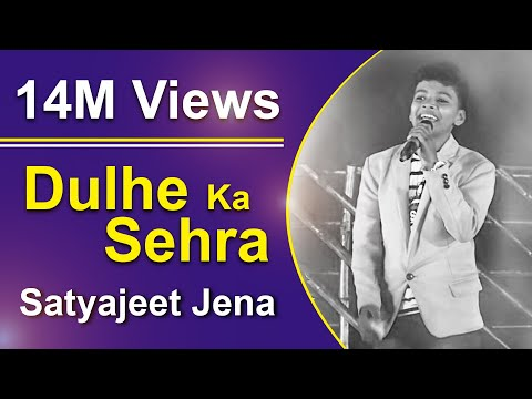 Dulhe Ka Sehra Suhana Lagta He | Hindi Superhit Song | FT Satyajeet Jena (5M+ Views)