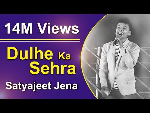 Dulhe Ka Sehra Suhana Lagta He | Hindi Superhit Song | FT Satyajeet Jena (4M+ Views)