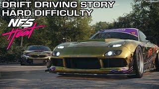 Need for Speed Heat - Drift Driving Story [Hard Difficulty/Unlocking Rachel's Nissan 350Z]