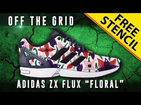 "off-the-grid:-adidas-zx-flux-""floral""-w/-downloadable-stencil"