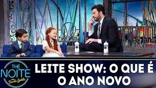 Leite show: O que é o Ano Novo | The Noite (28/12/17)