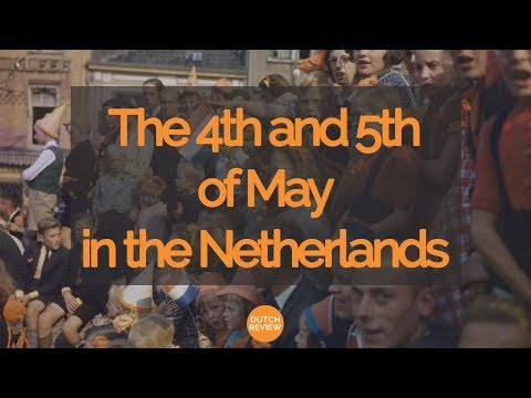 The 4th and 5th of May in The Netherlands