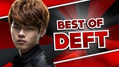 Best Of Deft - The Cute ADC God | League Of Legends
