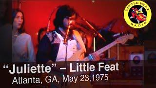 """Little Feat – """"Juliette"""" 05.23.1975"""