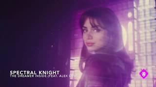 Spectral Knight - The Dreamer Inside (feat. Alex Dew)