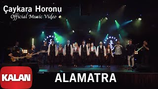 Alamatra - Çaykara Horonu [ Official Music Video © 2019 Kalan Müzik ]