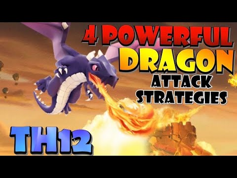 TOP 4 TH12 DRAGON ATTACK STRATEGIES In Clash Of Clans - Best TH12 Attack Strategies In CoC
