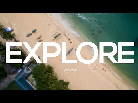 EXPLORE ilocos - A journey through the most diverse region i