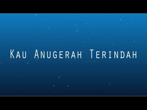 LETTER FOR ME - Kau Anugerah Terindah ( Official lyric Video )