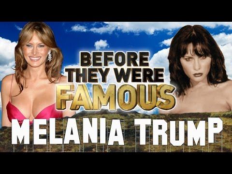 MELANIA TRUMP - Before They Were Famous - First Lady