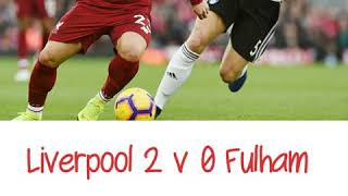 Liverpool 2 v 0 Fulham - All The Goals - Radio Commentary 11/11/2018