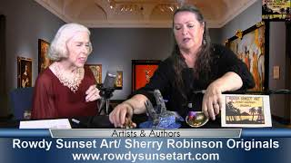 Sherry Robinson, Rowdy Sunset Art, on Artists & Authors