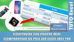 Comment créer un mini comparateur de prix (récupérer les prix automatiquement ) sur Excel