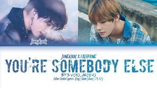 "Baixar How Would BTS Jungkook & V Sing ""You're Somebody Else"" (Flora Cash) (Color Coded) (Eng/Rom/Han/가사)"