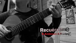 Recuérdame - K. Anderson y R. López / arrgt. Norberto Pedreira (free score)