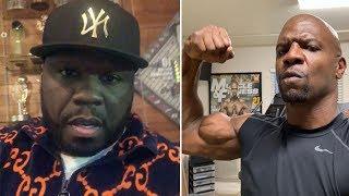 Terry Crews said he will SLAP the SH*T outta 50 Cent if he CLOWNS him AGAIN