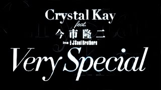 Crystal Kay feat.今市隆二 (三代目 J Soul Brothers from EXILE TRIBE)...