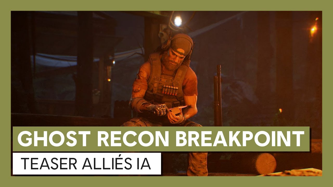 Ghost Recon Breakpoint : Teaser Alliés IAVOSTFR