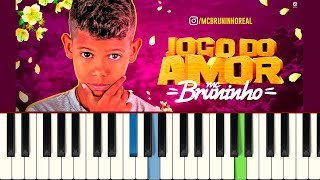 Baixar 💎MC Bruninho - Jogo do Amor - Piano tutorial - MASTER TECLAS💎