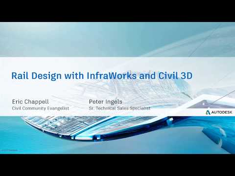 Aug 23rd Webcast: Rail Design with InfraWorks and Civil 3D