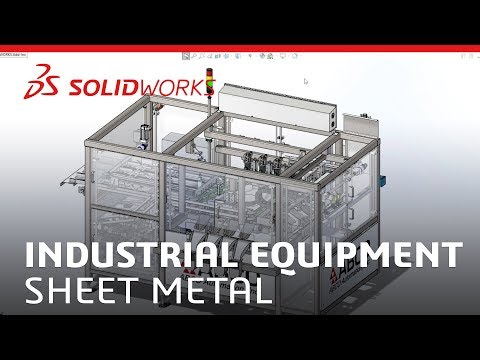 Sheet Metal In Industrial Equipment - SOLIDWORKS
