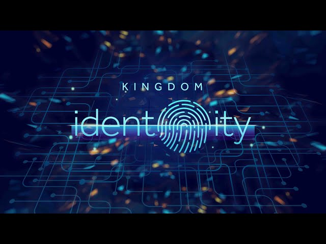 The Kingdom Series: Kingdom Identity
