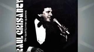 Raul Grisanty - Cantante Dominicano - Se que tu me quieres