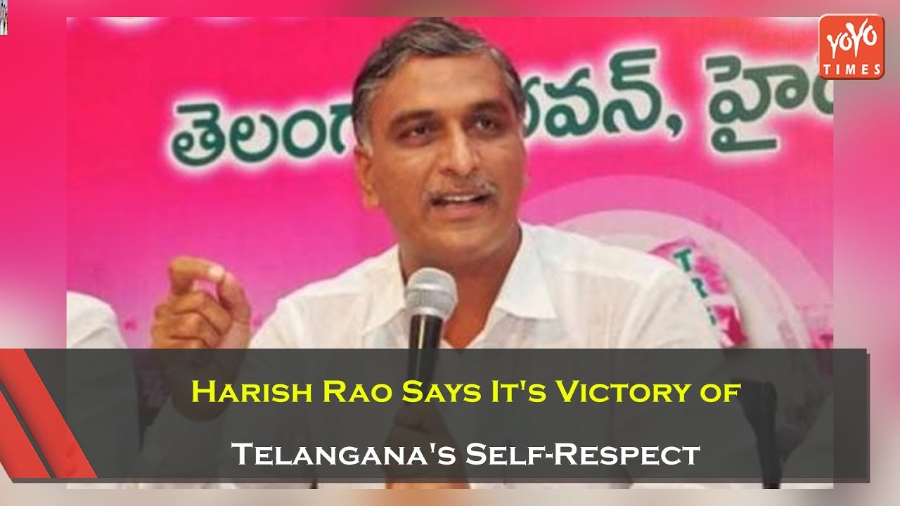 Harish Rao Says It's Victory of Telangana's Self-Respect | TRS