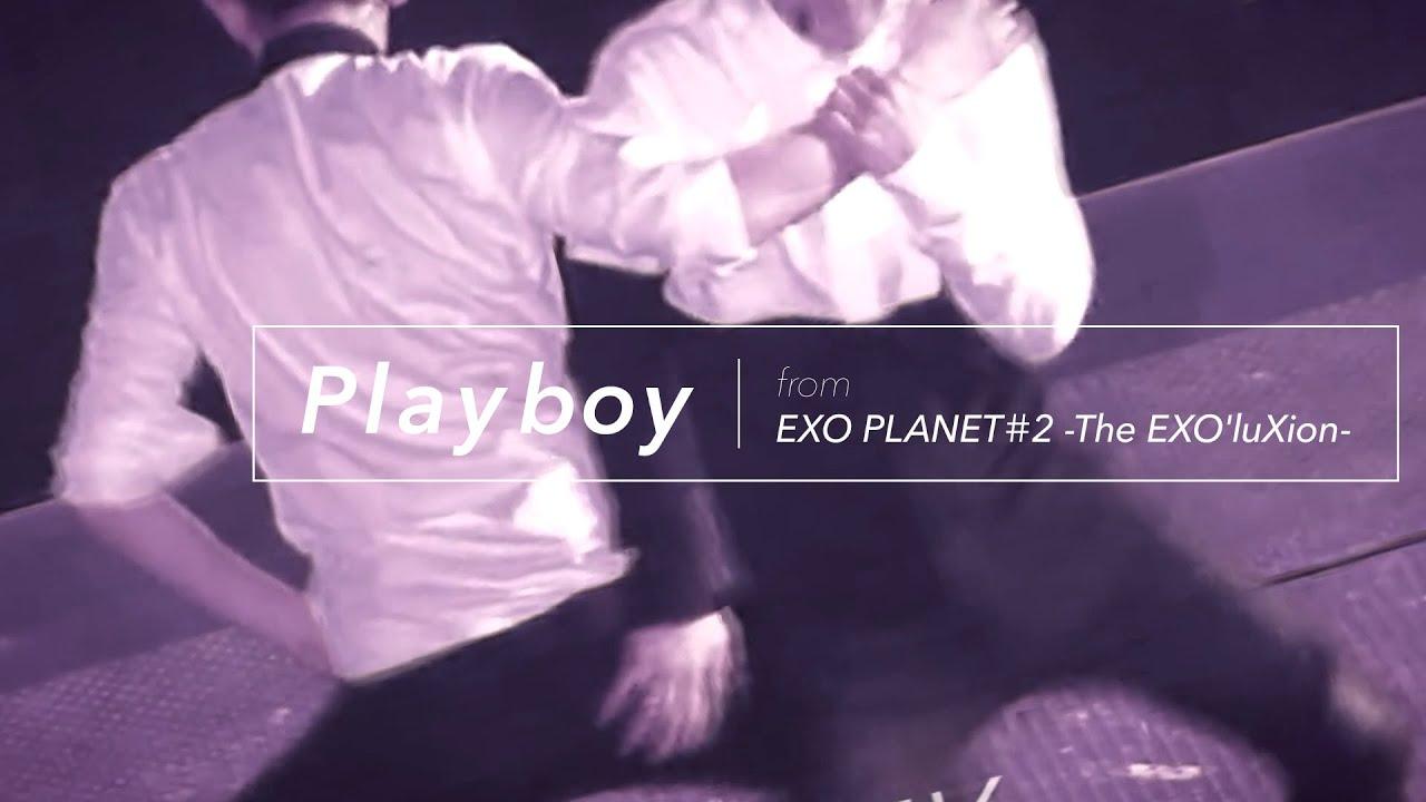 EXO – Live Playboy