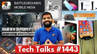 Tech Talks #1443 - Battlegrounds Mobile India First Look, iPhone 12, PS5 Games, AirPods 3, iPad Pro