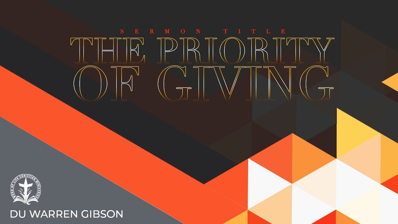 The Priority of Giving
