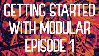 Andrew Huang - Getting Started With Modular Synths - Episode 1