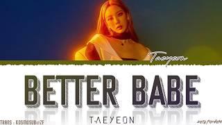 Taeyeon - Better Babe