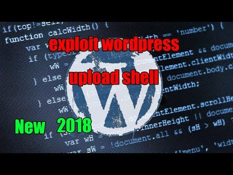 exploit wordpress upload shell 2018 ( New Dork )