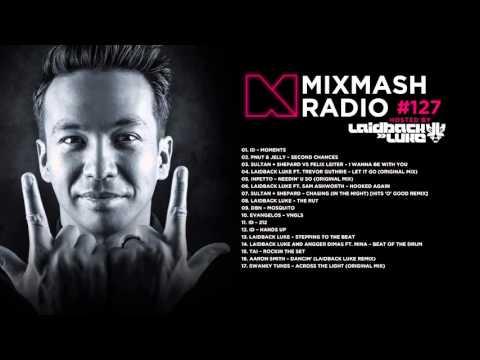Laidback Luke Presents: Mixmash Radio 127